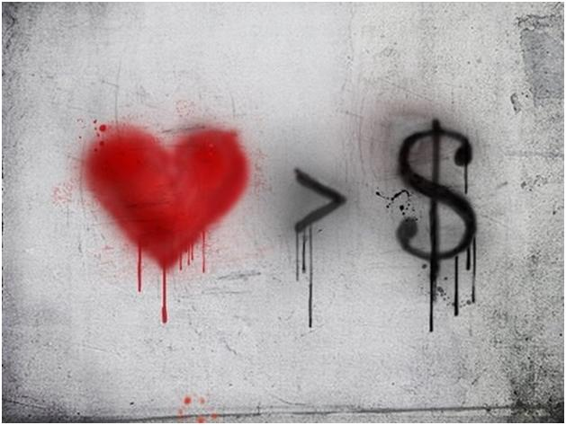 Love is greater than Money!