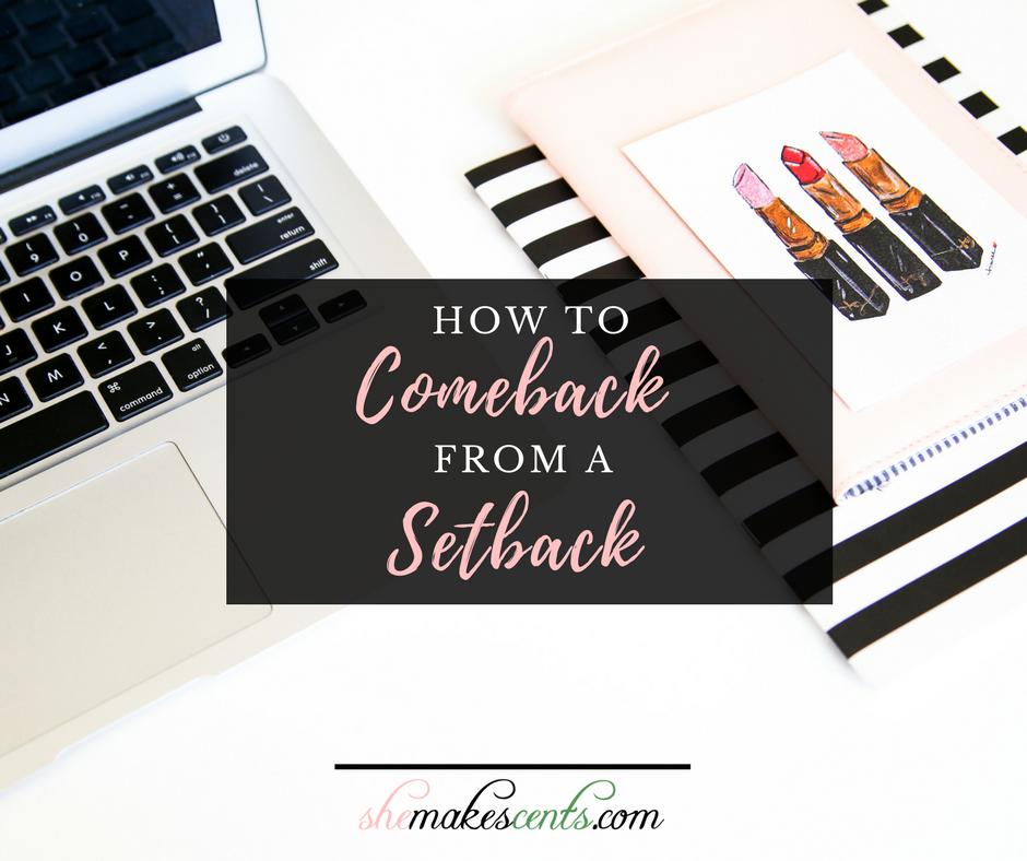 setbacks-and-come-backs-she-makes-cents