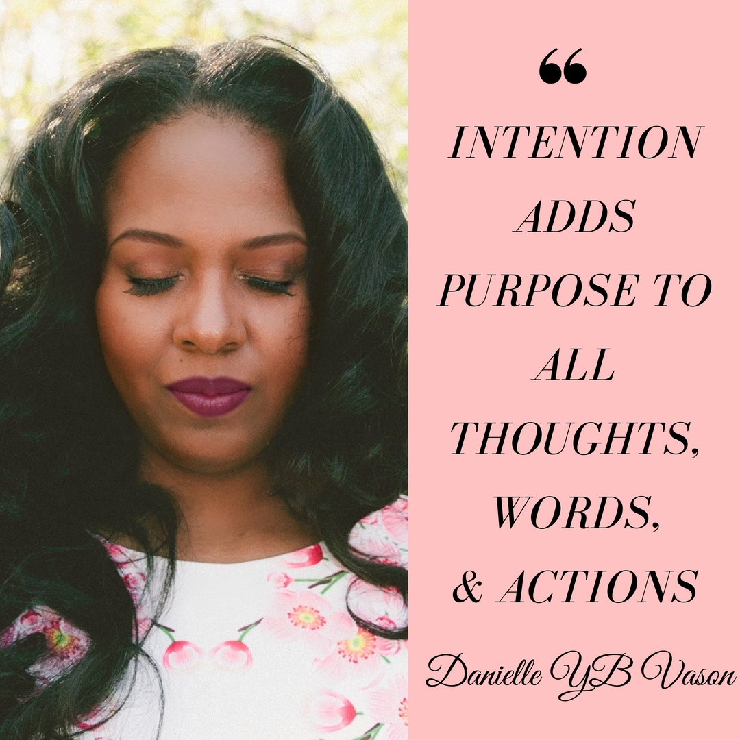 intention-adds-purpose-to-all-thoughts-words-and-actions