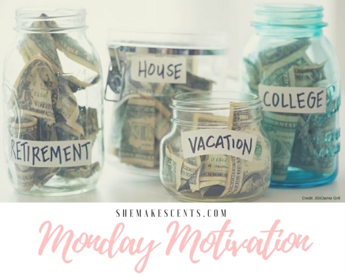 Monday Motivation from Money, Career, & Lifestyle Blog, She Makes Cents