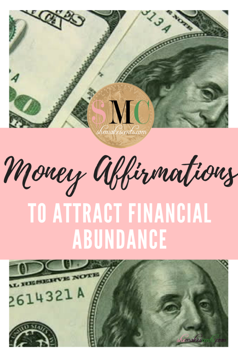 Money Affirmations to Attract Financial Abundance from Top Atlanta Blogger, Danielle YB Vason of She Makes Cents