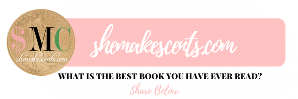 Atlanta Blogger, Danielle YB Vason of She Makes Cents, wants to know what's the best book you have ever read?