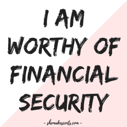 Money Affirmations to Manifest Abundance from Personal Finance Blog for Women, She Makes Cents | Law of Attraction