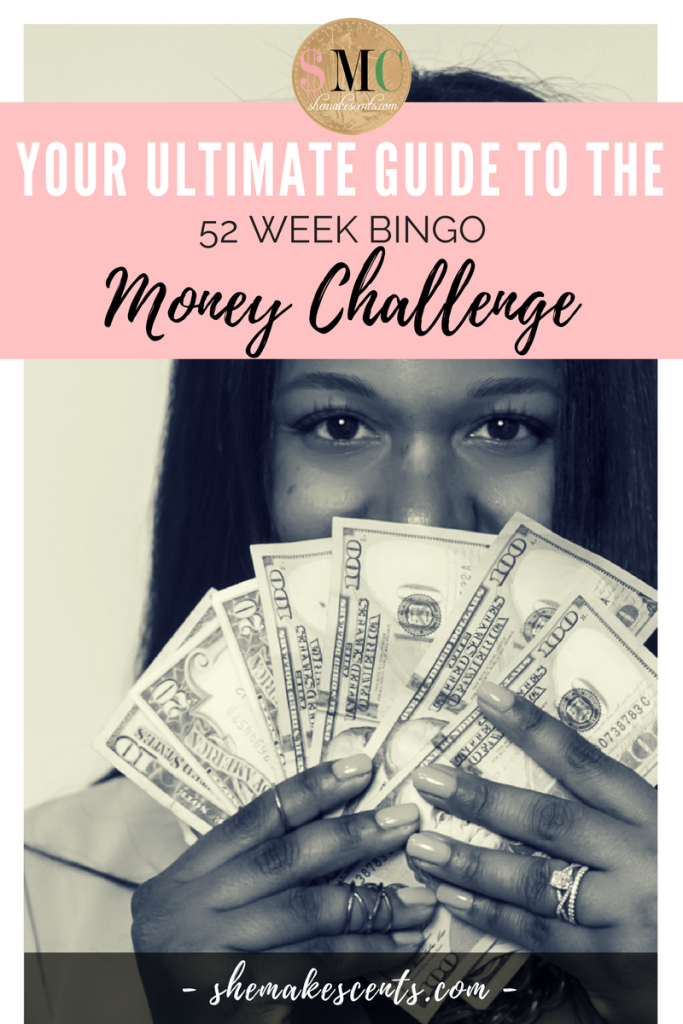 The Ultimate Guide to the 52 Week Bingo Money Challenge- from She Makes Cents