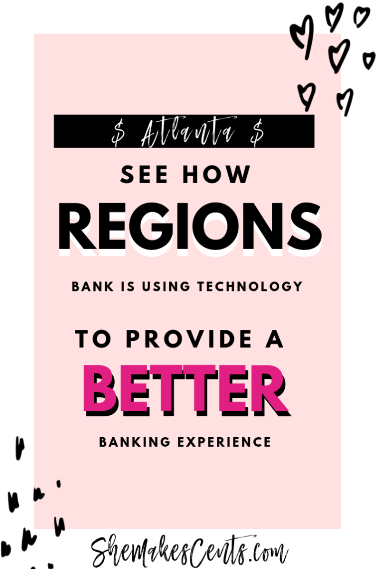 Regions High Tech Banks- She Makes Cents